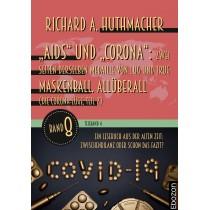 """""""Aids"""" und """"Corona"""": Zwei Seiten derselben Medaille von Lug und Trug (Teilband 4)"""