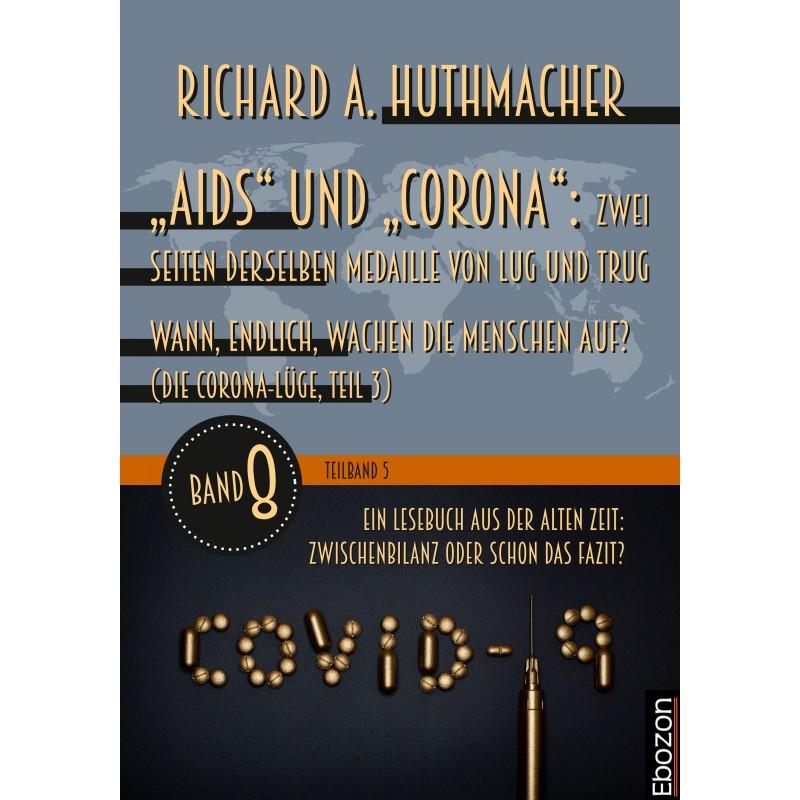 """""""Aids"""" und """"Corona"""": Zwei Seiten derselben Medaille von Lug und Trug (Teilband 5)"""