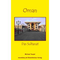 Oman - Das Sultanat