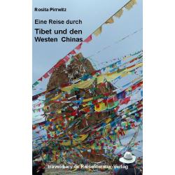 Eine Reise durch Tibet und...