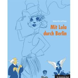 Mit Lola durch Berlin