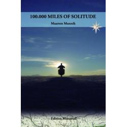 100.000 Miles of Solitude