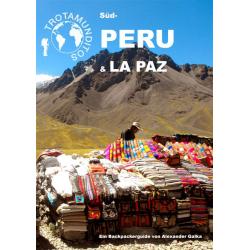TROTAMUNDITOS Süd-Peru & La...