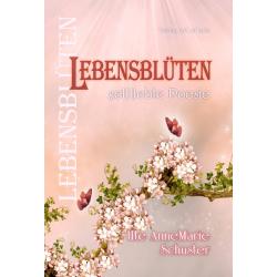 Lebensblüten - gel(i)ebte...