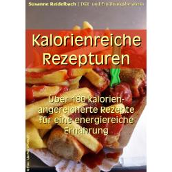 Kalorienreiche Rezepturen