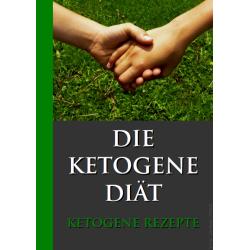Die ketogene Diät, 15 bis...