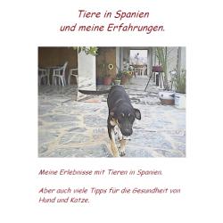 Tiere in Spanien und meine...