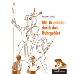 Mit Brünhilde durch das...