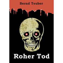Roher Tod