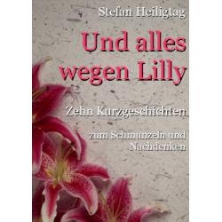 Und alles wegen Lilly