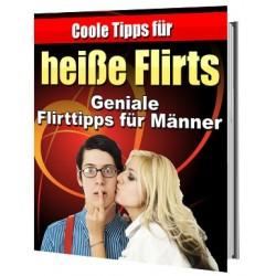 Coole Tipps für heiße Flirts