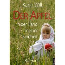 Der Apfel in der Hand meiner Kindheit