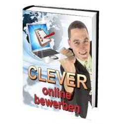 Clever online bewerben