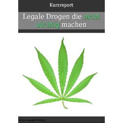 Legale Drogen, die nicht...
